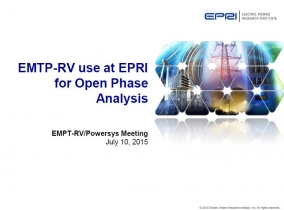 EMTP-RV use at EPRI for Open Phase Analysis